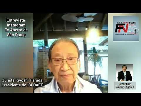 Entrevista com o Jurista Kiyoshi Harada Presidente do IBEDAFT ao jornalista Walter Ciglioni