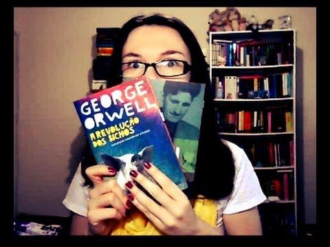 Leituras de George Orwell (A Revolu��o dos Bichos e sua Biografia)