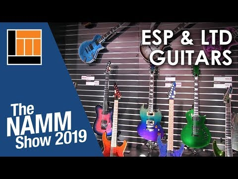 L&M @ NAMM 2019: ESP & LTD Guitars
