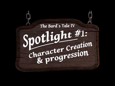 The Bard's Tale IV: Barrows Deep Spotlight #1 - Character Creation thumbnail