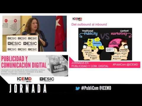 Jornada de Publicidad y Comunicación Digital: Marketing de Contenidos e Inbound Marketing – Mónica Díaz (Digital Addiction)