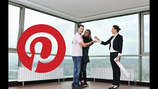 Pinterest: How REALTORS Should Use It for Business