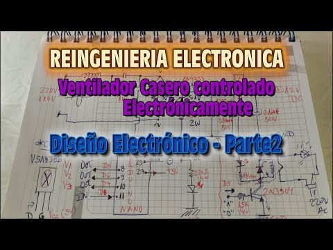 ReIngenieria Electronica - Ventilador Casero Controlado Electronicamente - Diseño Electronico Parte2