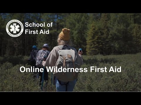 Online Wilderness First Aid Course - YouTube