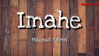 Imahe - Magnus Haven (LYRIC VIDEO)
