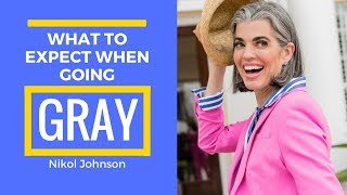 GRAY HAIR | What To Expect When Going Gray | Nikol Johnson