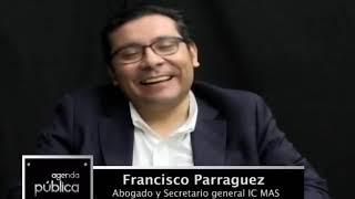 Entrevista :  Francisco Parraguez