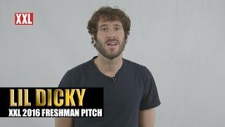 XXL Freshman 2016 Lil Dicky Pitch