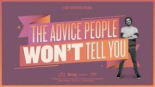 The Advice Successful People WON