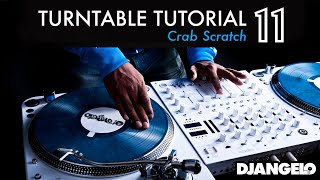 Turntable Tutorial 11 - CRAB (Mixer Scratch Technique)