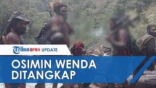 Sosok Osimin Wenda Anggota KKB yang Ditangkap, Pernah Serang Tito Karnavian dan Bunuh Kapolsek Prime