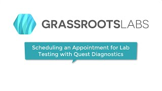 Scheduling an Appointment for Lab Testing with Quest Diagnostics
