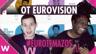 Spain Eurovision 2019: OT Gala   17 Songs Reaction