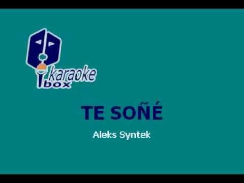 Te soñé Aleks Syntek