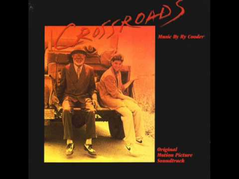 Crossroads Soundtack - Down In Mississippi - Ry Cooder