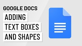 Google Docs: Text Boxes and Shapes