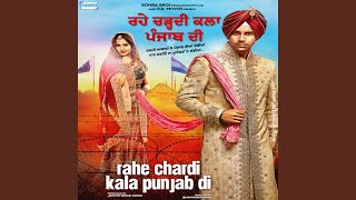 Rahe Chardi Kala Punjab Di - YouTube