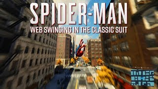 Spider-Man PS4 - Web Swinging in the Classic Suit