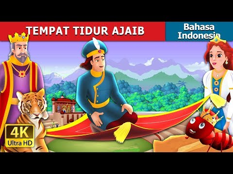 TEMPAT TIDUR AJAIB   Dongeng anak   Dongeng Bahasa Indonesia
