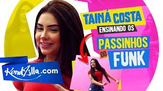 Tainá Costa em 5 Passinhos do Funk – Quadradinho, Reboladinha e BregaFunk