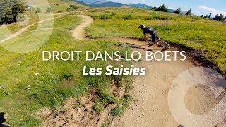 DROIT DANS LO BOETS, Les Saisies bike park, France