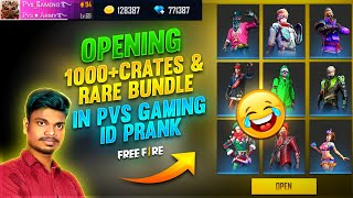 1000+ Crates And Bundle Opening Prank On Pvs Gaming || Free Fire Tamil