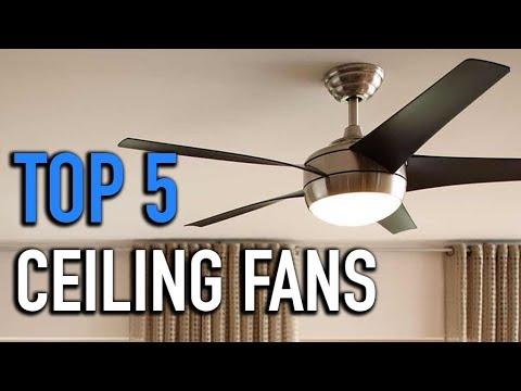 TOP 5: Ceiling Fans 2018