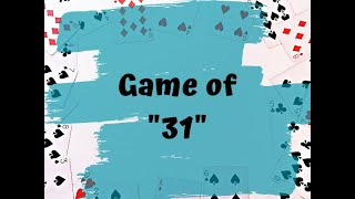 How to play card game 31