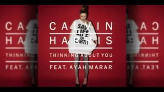 Calvin Harris Thinking About You (Feat. Ayah Marar)