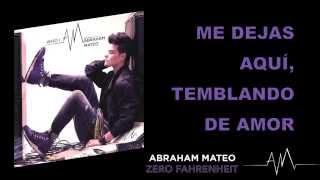 Abraham Mateo - Zero Fahrenheit (Video lyrics)