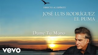Dame Tu Mano (Audio) - El Puma  (Video)