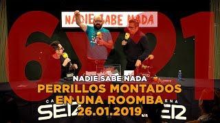NADIE SABE NADA - (6x21): Perrillos montados en una Roomba