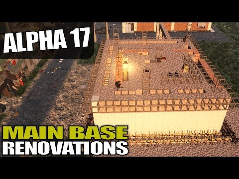 ALPHA 17 | MAIN BASE RENOVATIONS | 7 Days to Die Alpha 17 Gameplay | S17.3E25 (видео)