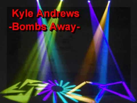 Bombs Away (Song) by Kyle Andrews