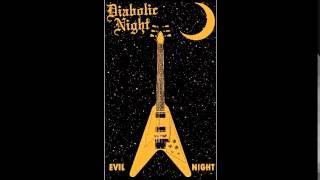 Diabolic Night - Evil Night (Demo 2014)