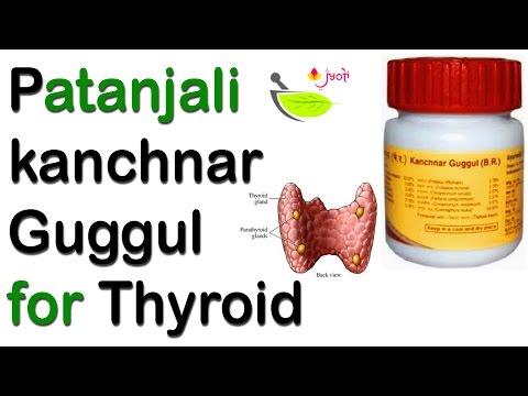 Video Patanjali for thyroid kanchnar guggul | Patanjali kanchnar guggul benefits | कांचनार गुगुल के फ़ायदे