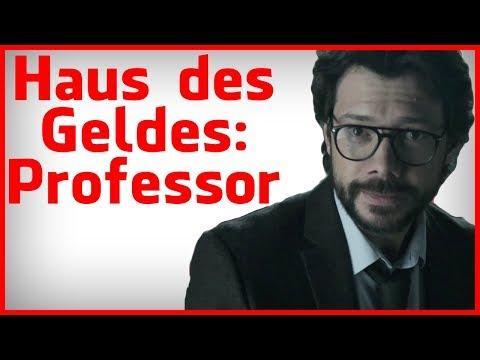 Haus des Geldes Analyse: Die Psychologie des Professors