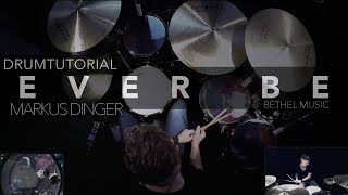 BETHEL MUSIC - EVER BE - Drumcover & Tutorial Markus Dinger