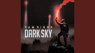 Sam Riggs Until The Stars Burn Out
