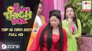 Ba Nàng Tiên l Ai Chẳng Thích Đùa 2017 l Tập 16 Full (23/4/2017)