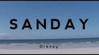 Sanday, Orkney  - Summer 2018