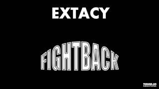 Extacy- Fight Back