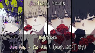 Nightcore → So Am I  (feat. NCT 127) 「Switching Vocals」   (Lyrics)