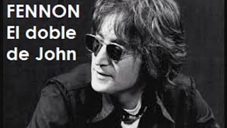 Fennon - El doble de John (Evidencia Total)