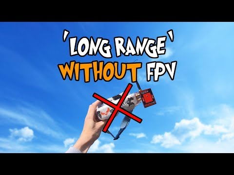 -long-range-without-fpv