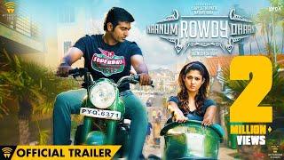 Naanum Rowdy Dhaan - Official Trailer