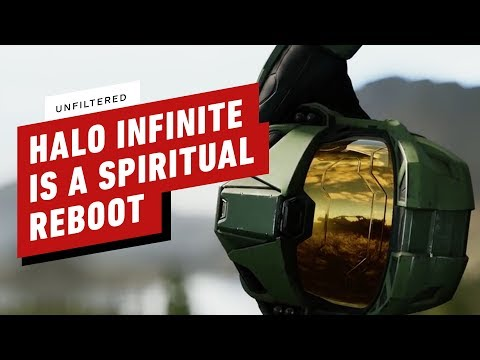 Halo Infinite Will Be a 'Spiritual Reboot' For the Franchise – IGN Unfiltered
