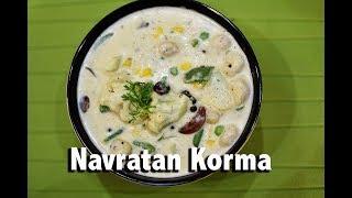 Navratan Korma | Jain Recipe I Chefharpalsinghsokhi