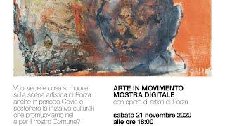 'Arte in movimento - Mostra digitale con opere di artisti di Porza' episoode image
