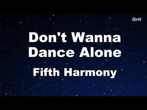 Don't Wanna Dance Alone - Fifth Harmony Karaoke 【No Guide Melody】Instrumental